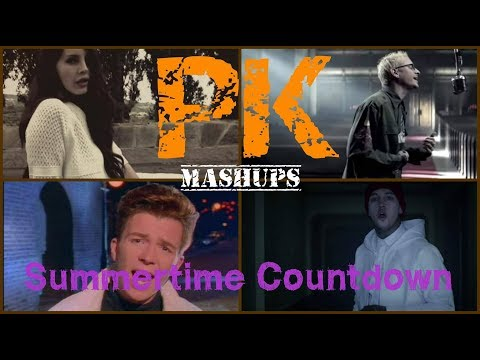 PK - Summertime Countdown [Mashup w/ Lana Del Rey, Linkin Park, Europe and more!]