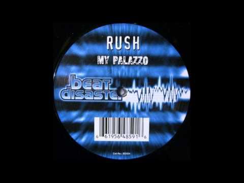 Dj Rush - My Palazzo (Masters Of Disaster Remix)