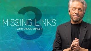 Gregg Braden Presents: Missing Links Season 3 - The Divine Matrix