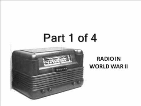 Compilation of World War II Radio Broadcasts: Part 1