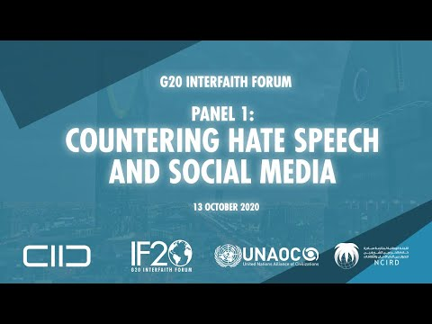 G20 Interfaith Forum 2020: Panel 1 – Countering Hate Speech and Social Media