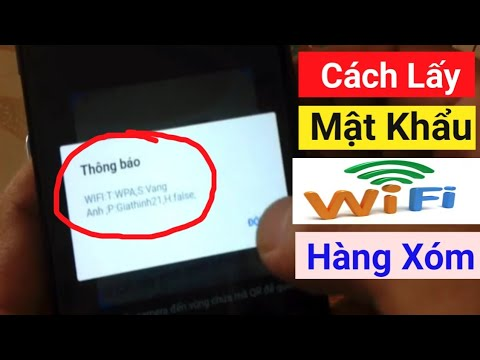 Cách xem mật khẩu Wifi đã kết nối trên điện thoại thành công | No Root