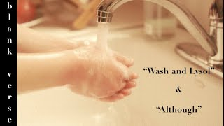 """2 Poems by Lane Berger: """"Wash and Lysol"""" & """"Although"""" - (poetry video)"""