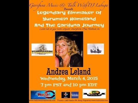 Garifuna Music & Talk With DJ Labuga Presents Andrea E  Leland