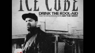 Ice Cube - Drink The Kool-Aid [Explicit] (Best Quality)