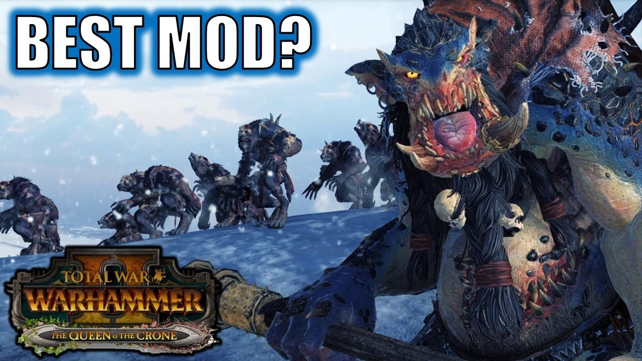 The Best Mod for Total War Warhammer 2?