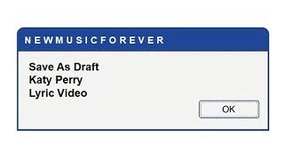 Save As Draft - Katy Perry (Lyric Video)