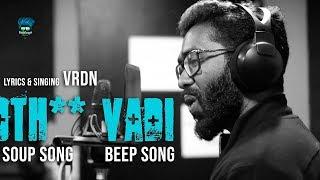 🤬Oth* VaDi |🤬Bad Words Song | Beep Song | Soup Song | VRDN | Pullingo Media