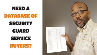 Are You Looking For A List of Security Guard Service Buyers?