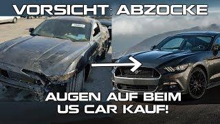 Vorsicht: Abzocke - Augen auf beim US Car Kauf!