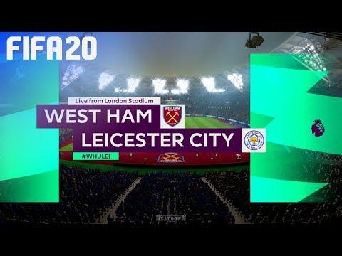 FIFA 20 - West Ham United Vs. Leicester City @ London Stadium