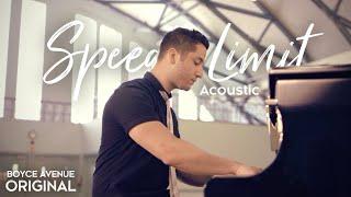 Boyce Avenue - Speed Limit (Acoustic) on Apple & Spotify