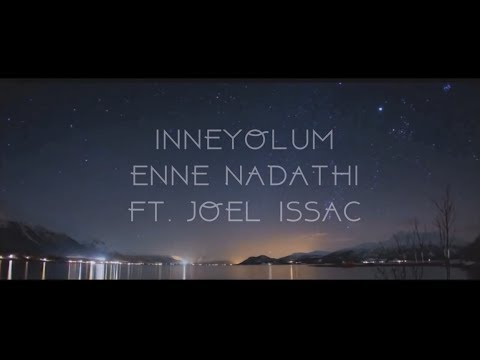 Inneyolam Enne Nadathi (Fix You - Coldplay) - By Joel Issac