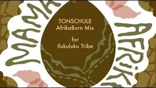 ILUKULUKU Tribe AfrikaBurn Mix