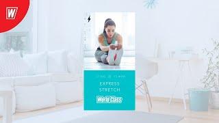 EXPRESS STRETCH с Евгенией Дюпиной 10 июня 2020 Онлайн тренировки World Class