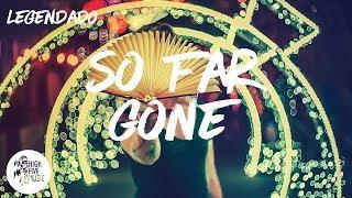 Nurko - So Far Gone [Tradução/Legendado] ft. Autrey