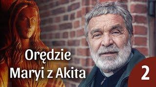 Wielkopostne słuchanie orędzia Maryi z Akita - cz.2 - o. Zygmunt Kwiatkowski SJ