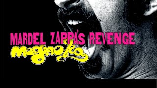 "Magnolia ""Why Does It Hurt When I Pee?"" de Frank Zappa"