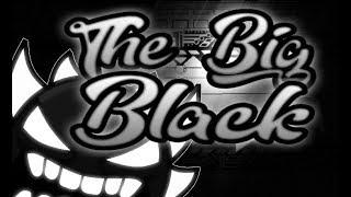 Geometry Dash - The Big Black 100% (Extreme demon) by Nautilus2K/Zylenox (Live)