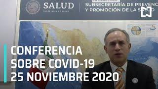 Conferencia Covid-19 en México - 25 noviembre 2020