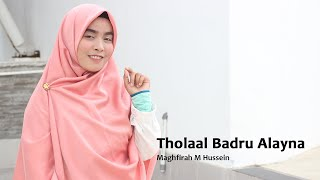 Download Lagu Sholawat tholaal badru alayna By Maghfirah M Hussein mp3