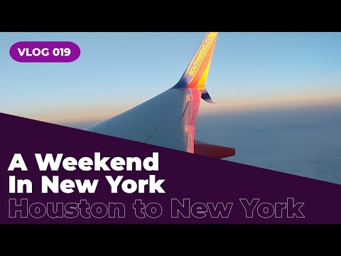 A Weekend In New York | Houston To New York | VLOG 019