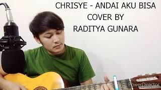 Download CHRISYE - ANDAI AKU BISA (COVER) RADITYA GUNARA