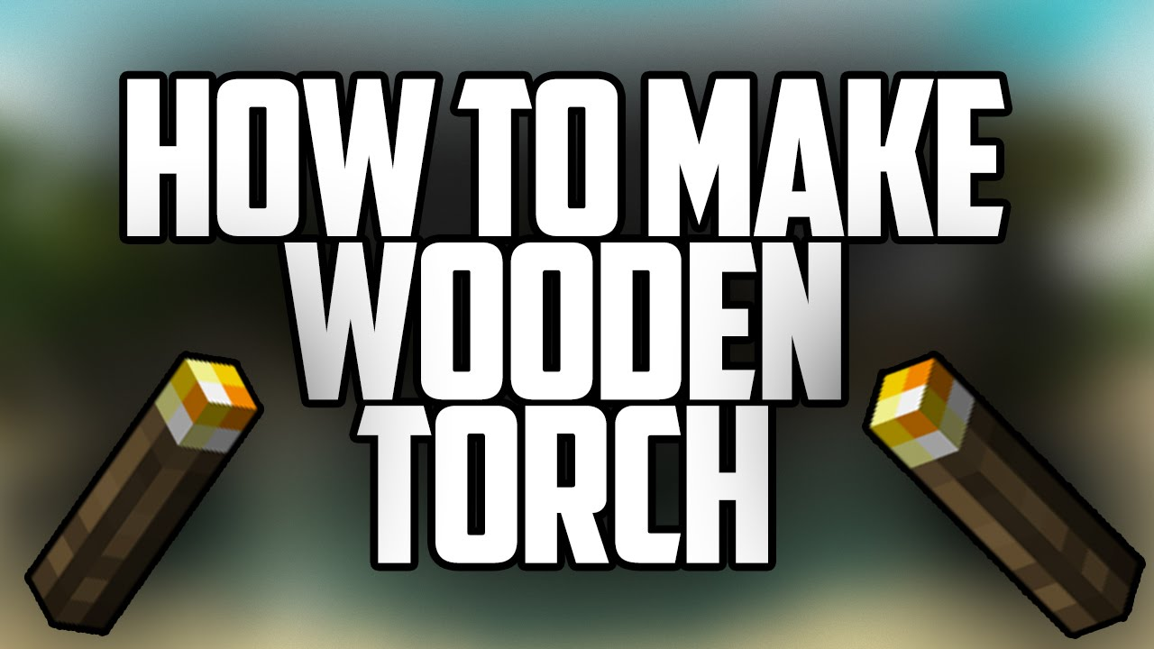 how to make wooden torch in minecraft how to make wooden torch in minecraft