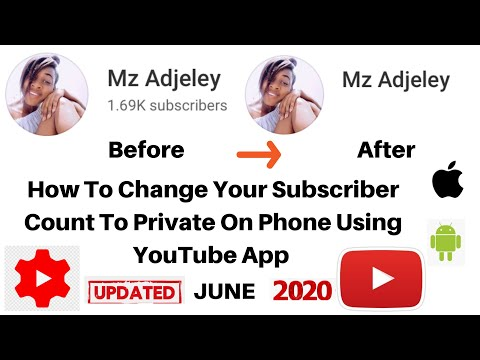 How To Change Your Subscriber Count To Private On Phone