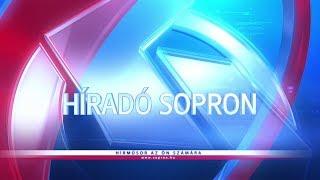 Híradó - 2018.05.25. - Péntek - Sopron Tv