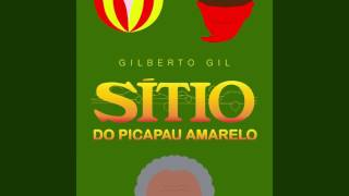 "Gilberto Gil - ""Sítio Do Picapau Amarelo"""
