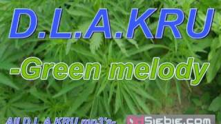 D.L.A.KRU-Green melody