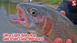 Ultralight Spinning alle trote Lago Monzoro - Ultralight Spinning Trout in cave