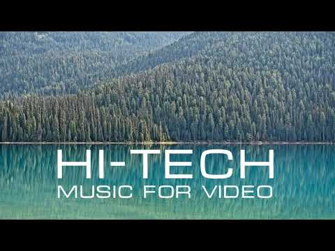 Hi-Tech Background Music for Video. Royalty Free Music.