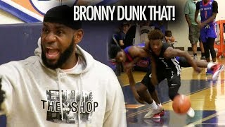 Bronny James DUNK THAT! LeBron James Goes Crazy & Blue Chips SHOW NO MERCY!