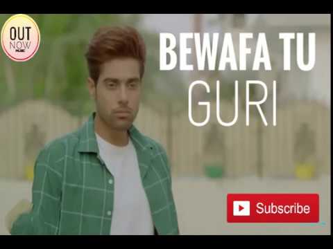 BEWAFA Tu GURI new song 2018 26 March