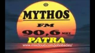 Mythos fm 90,6 Patra Greece Radio Broadcast  live mix  part 1 dj john badas