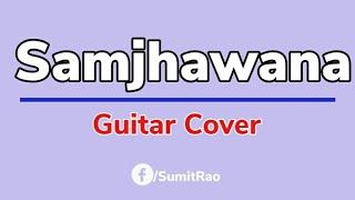 Samjhawan,Acoustic Guitar,Tabs/Lead