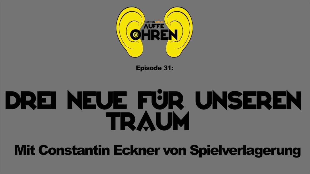 Auffen Punkt #31: Drei Neue für unseren Traum | BVB-Podcast von schwatzgelb.de