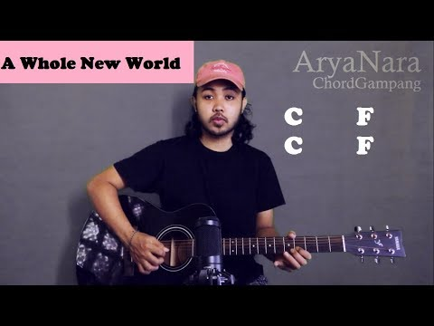 Chord Gampang (A Whole New World - ZAYN & Zhavia Ward) by Arya Nara (Tutorial Gitar) Untuk Pemula
