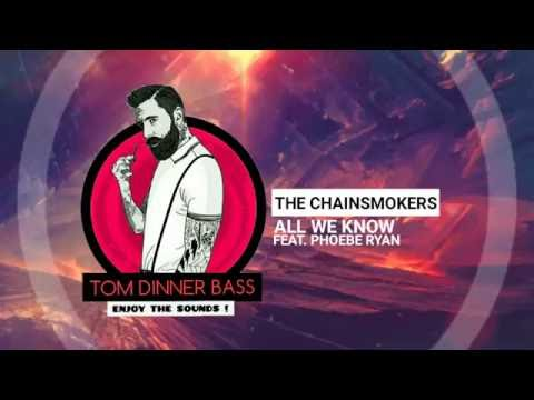 The Chainsmokers - All We Know Feat. Phoebe Ryan