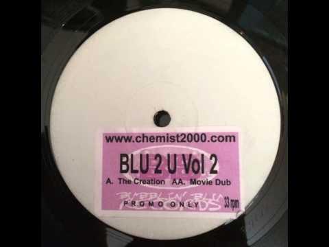 The Chemist - Movie Dub (Blu 2 U Vol. 2) Bubblin' Blu Records