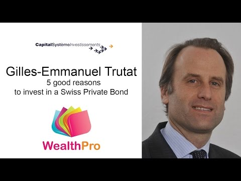 5 good reasons to invest in a Swiss Private Bond