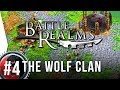 Battle Realms HD ► #4 The Wolf Clan! - [Widescreen Campaign Gameplay]