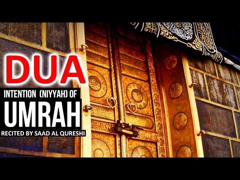 Make the Intention of Umrah ᴴᴰ - Dua Prayer For Umrah ♥