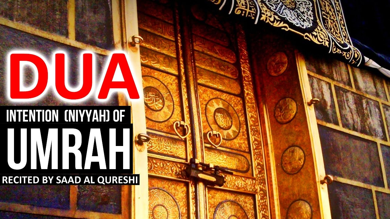 Make the Intention of Umrah ᴴᴰ - Dua Prayer For Umrah ♥