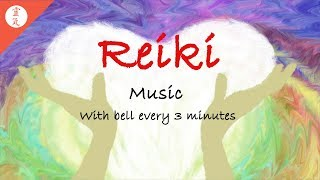 Reiki Music, Breath of the Heart, Energy Flow, With Bell Every 3 Minutes