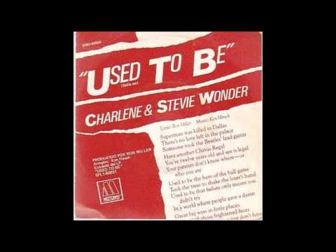 Used To Be by Stevie Wonder and Charlene (with lyrics)