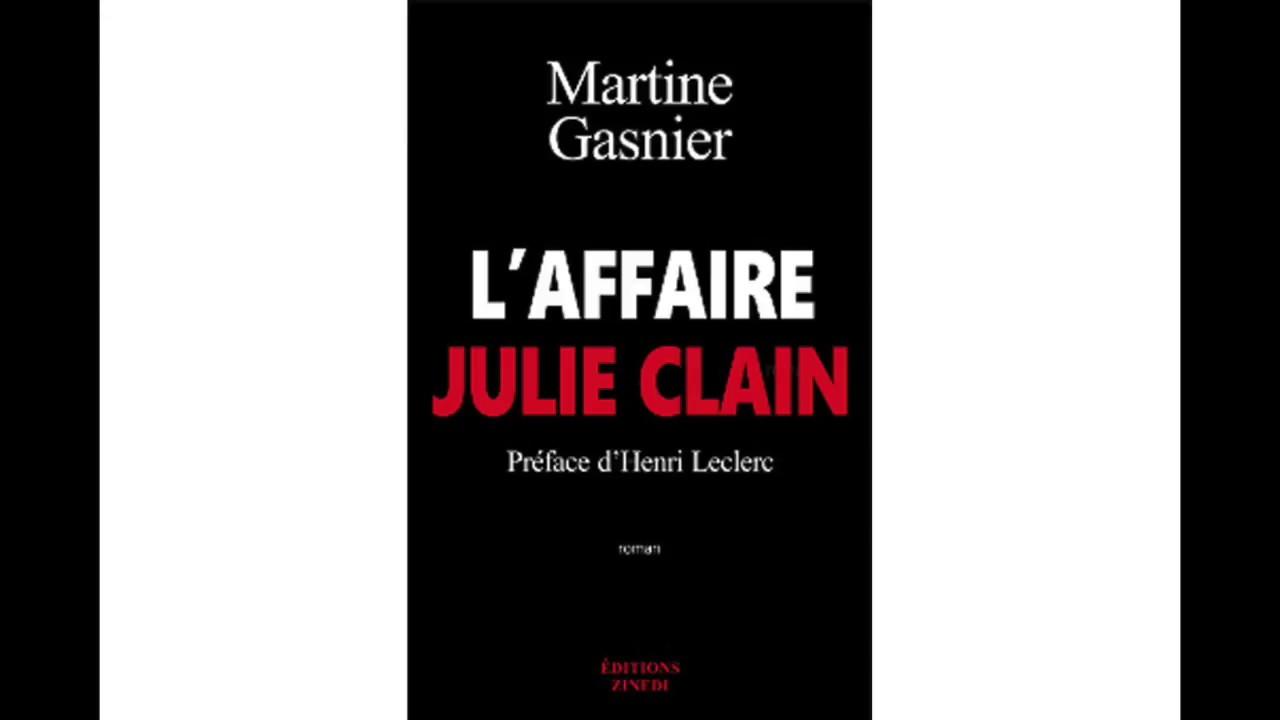 L'affaire Julie Clain, un roman de Martine Gasnier