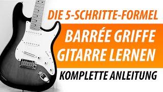 ENDLICH! Barrée Griffe Gitarre Lernen [DIE 5-Schritte-Formel] thumbnail